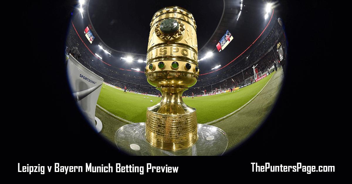 Leipzig v Bayern Munich Betting Preview, Odds & Tips