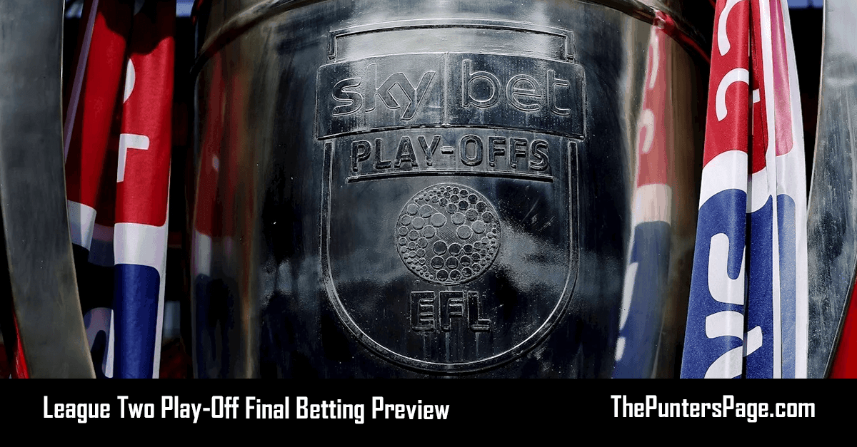 Newport County v Tranmere Rovers League Two Play-Off Final Betting Preview, Odds & Tips