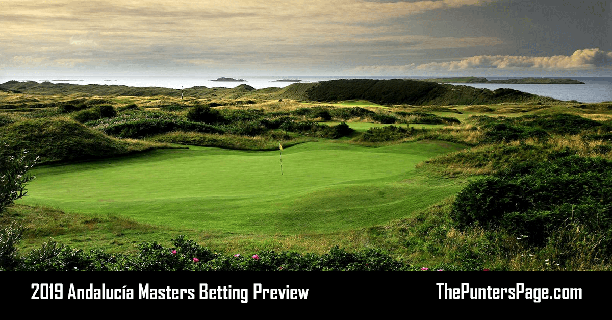 2019 Andalucía Masters Betting Preview, Odds And Tips