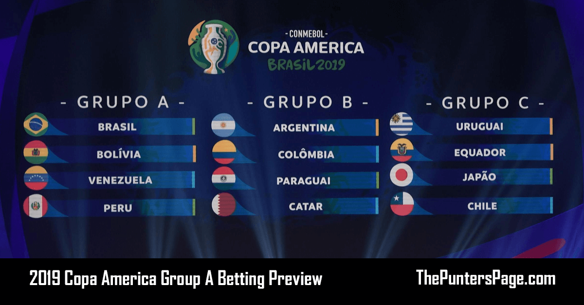2019 Copa America Group A Betting Preview, Odds & Tips