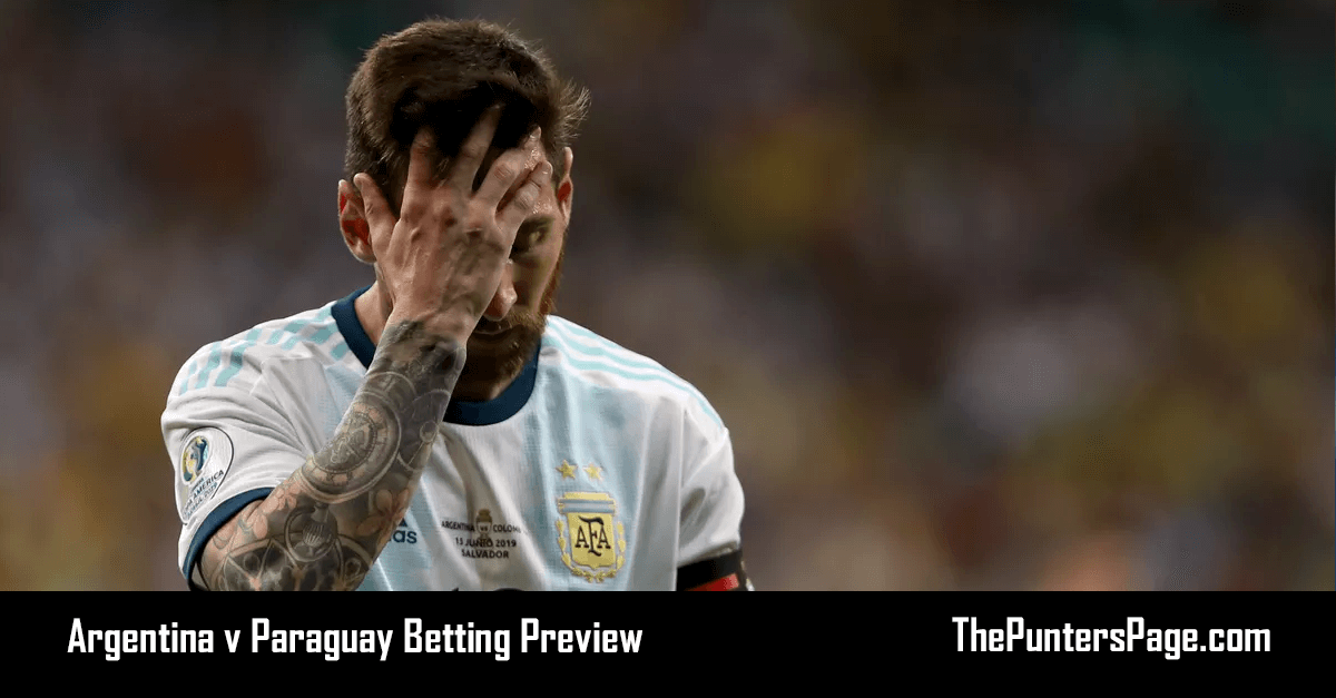 Argentina v Paraguay Betting Preview, Odds & Tips