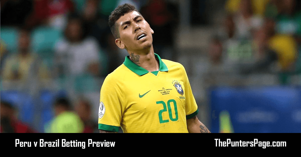 Peru v Brazil Betting Preview, Odds & Tips