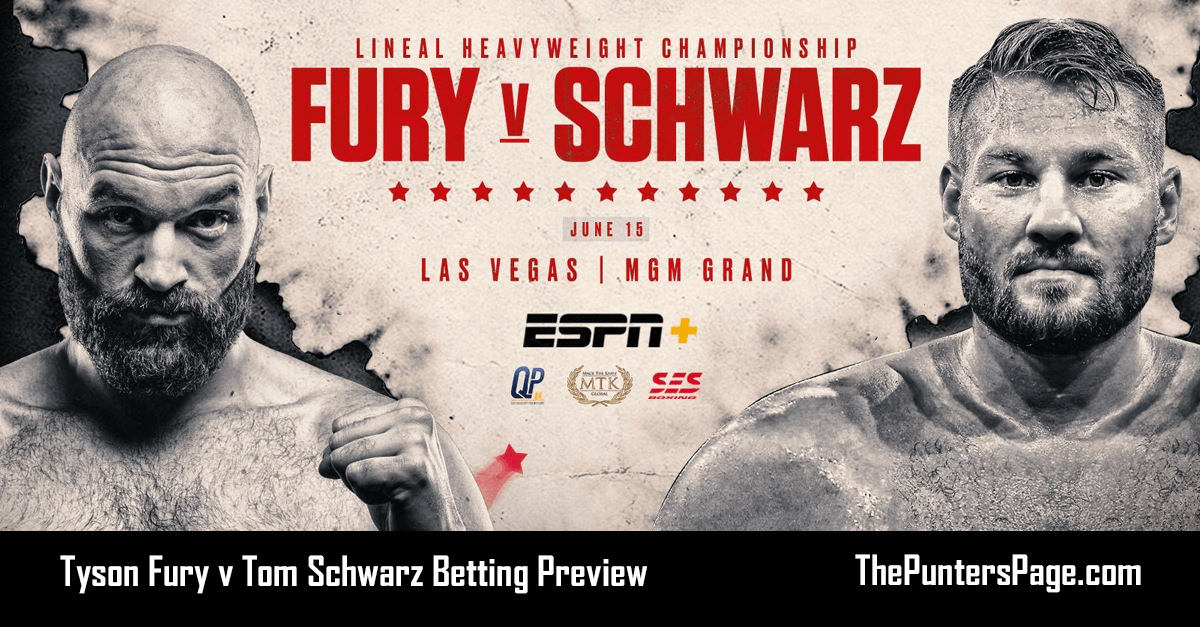 Tyson Fury v Tom Schwarz Betting Preview, Odds & Tips