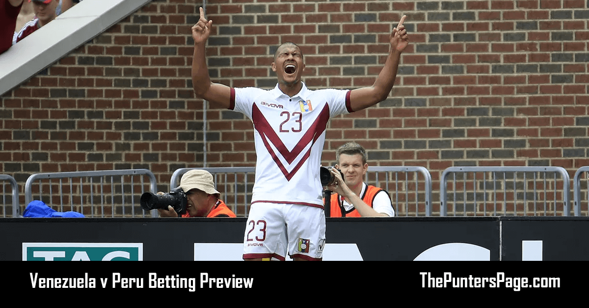 Venezuela v Peru Betting Preview, Odds And Tips