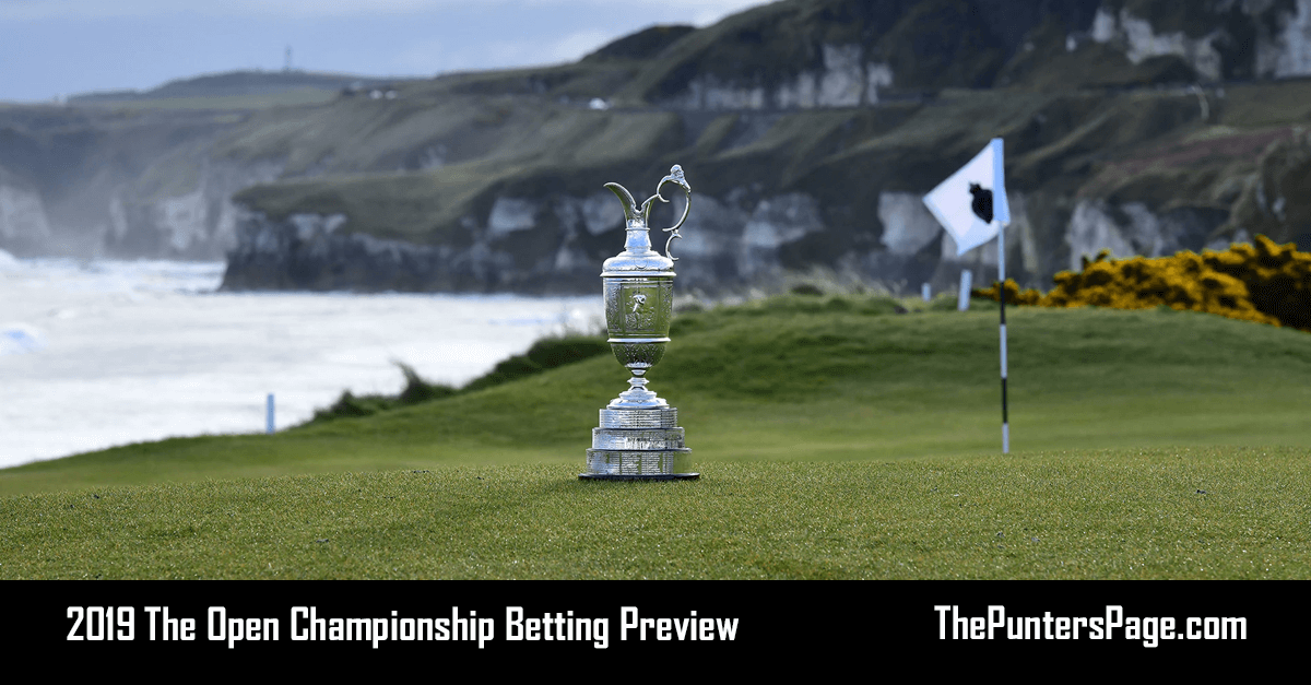 2019 The Open Championship Betting Preview, Odds & Tips