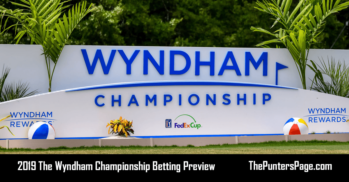 2019 The Wyndham Championship Betting Preview, Odds & Tip