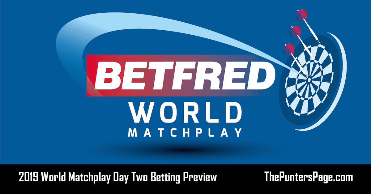 2019 World Matchplay Day Two Betting Preview & Tips