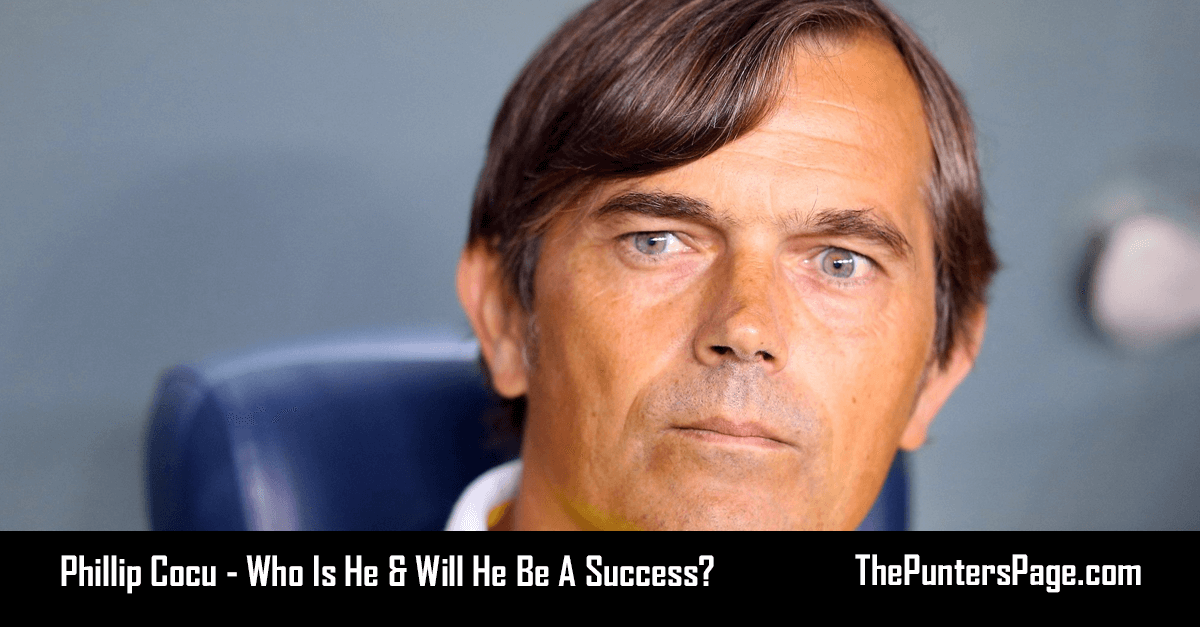 Phillip Cocu - Who Is He & Will He Be A Success