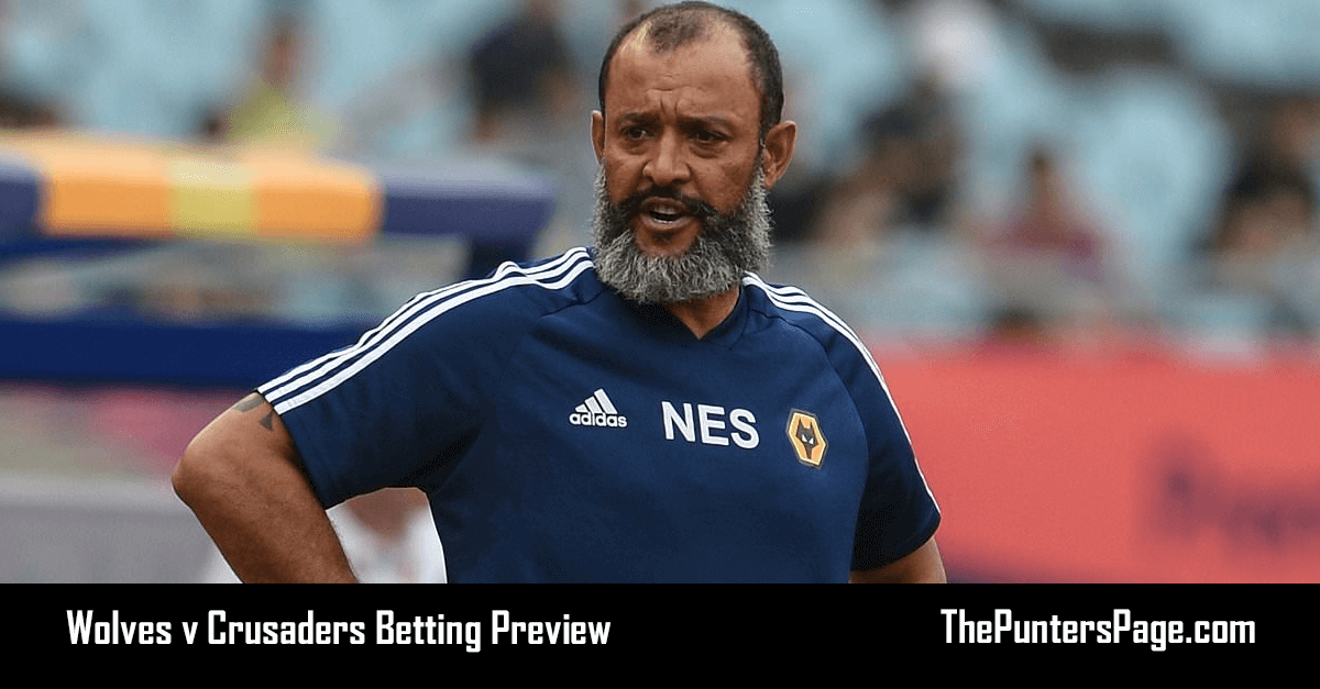 Wolves v Crusaders Betting Preview, Odds & Tips