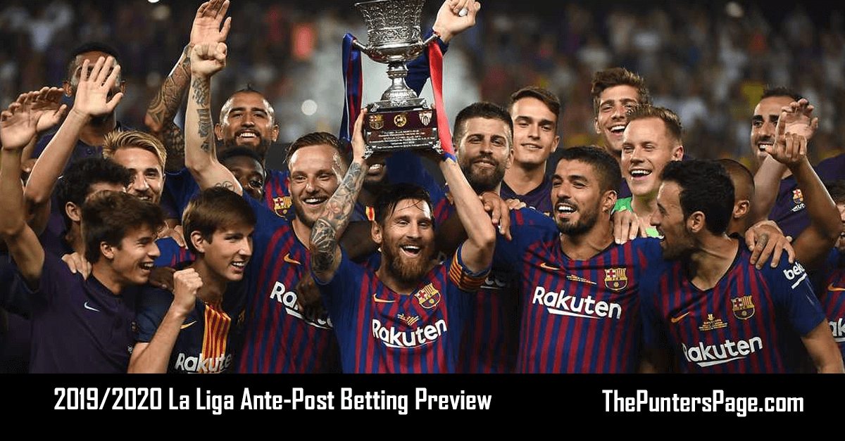 2019-2020 La Liga Ante-Post Betting Preview, Odds & Tips