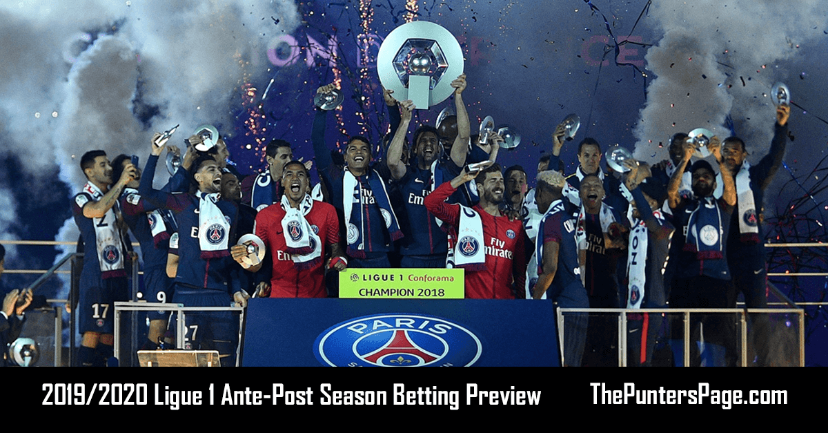 2019-2020 Ligue 1 Ante-Post Betting Preview & Tips