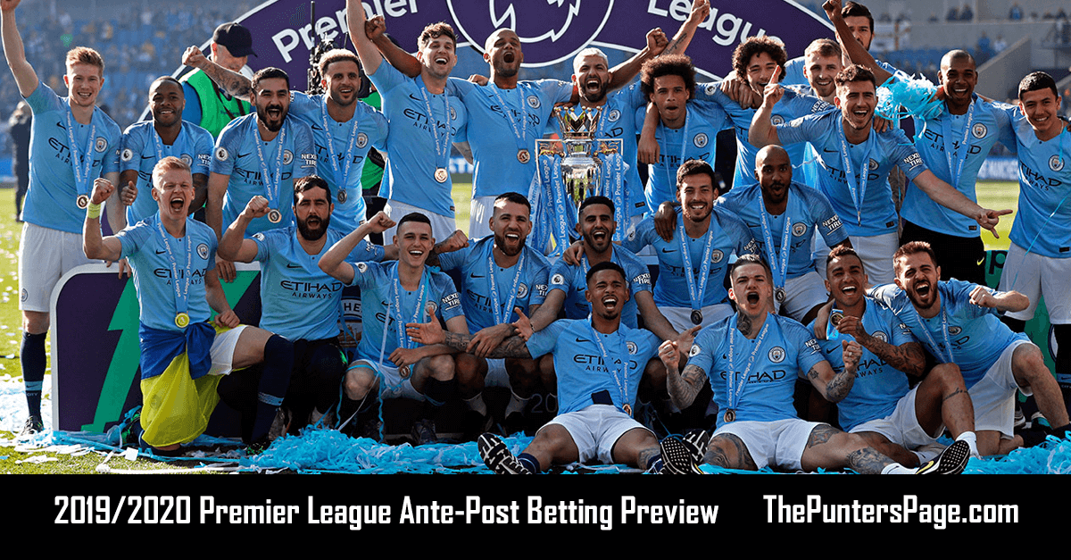 2019-2020 Premier League Ante-Post Betting Preview, Odds & Tips