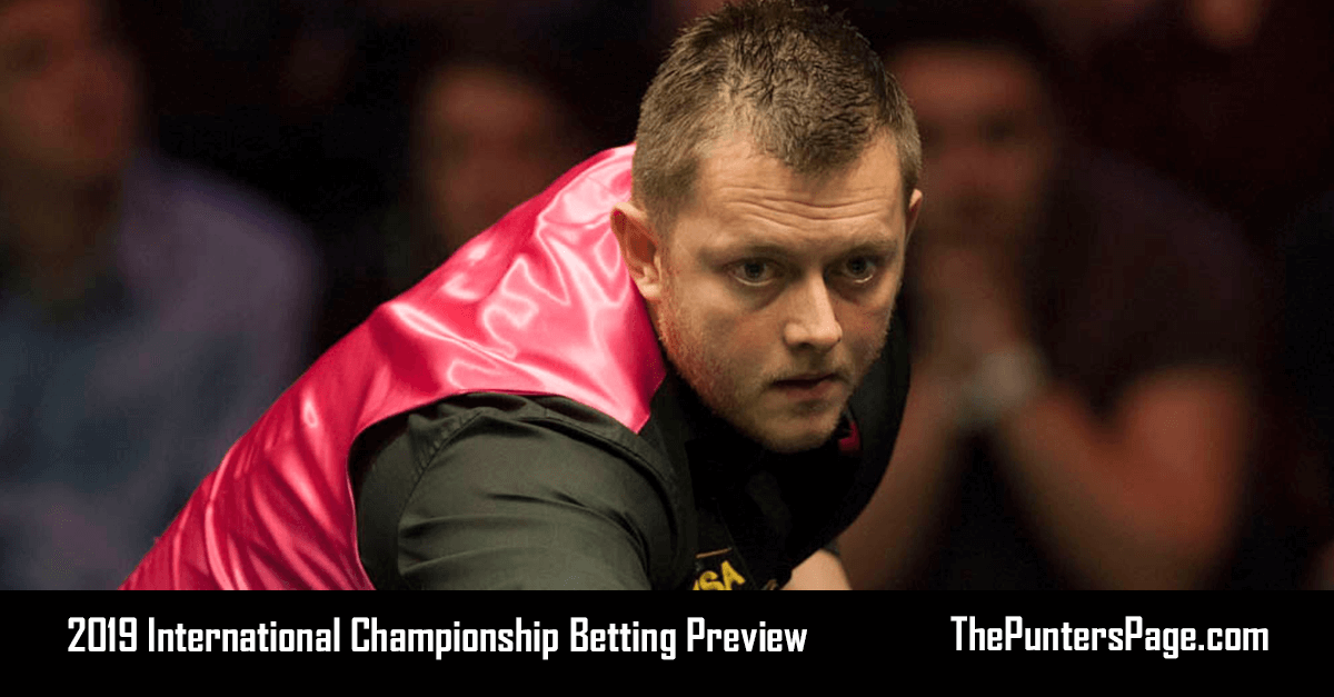 2019 International Championship Betting Preview, Odds & Tips
