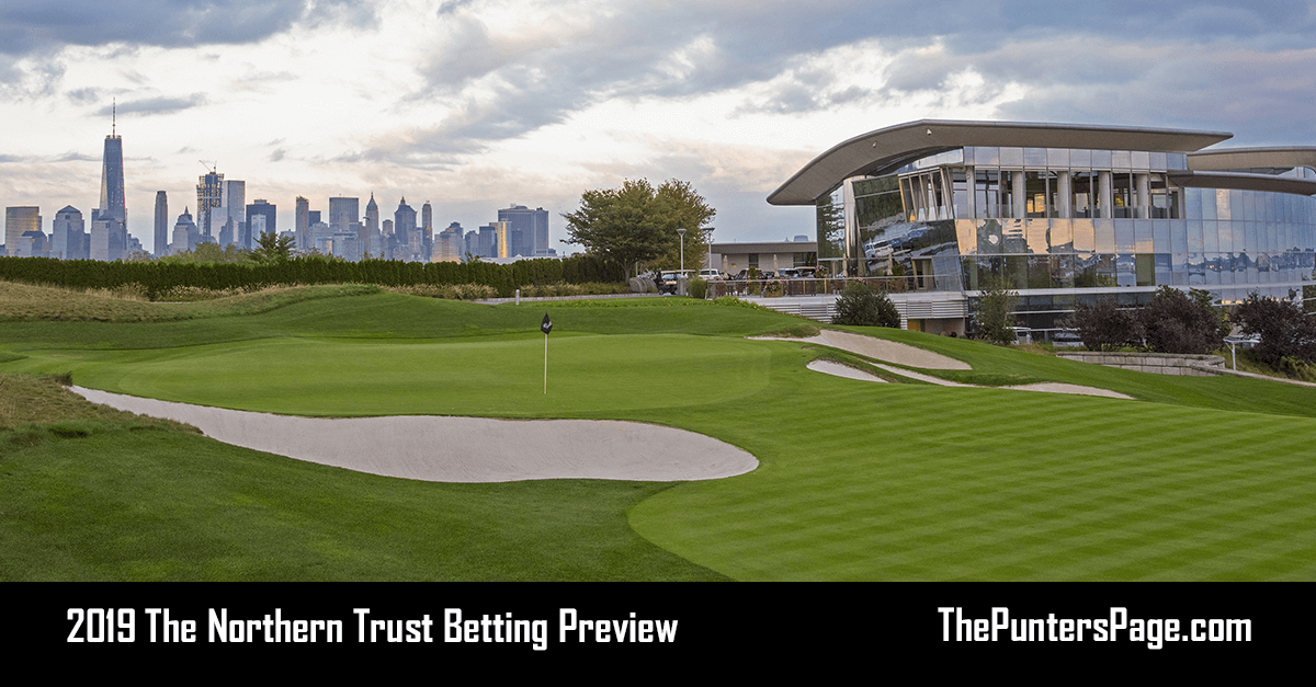 2019 The Northern Trust Betting Preview, Odds & Tips