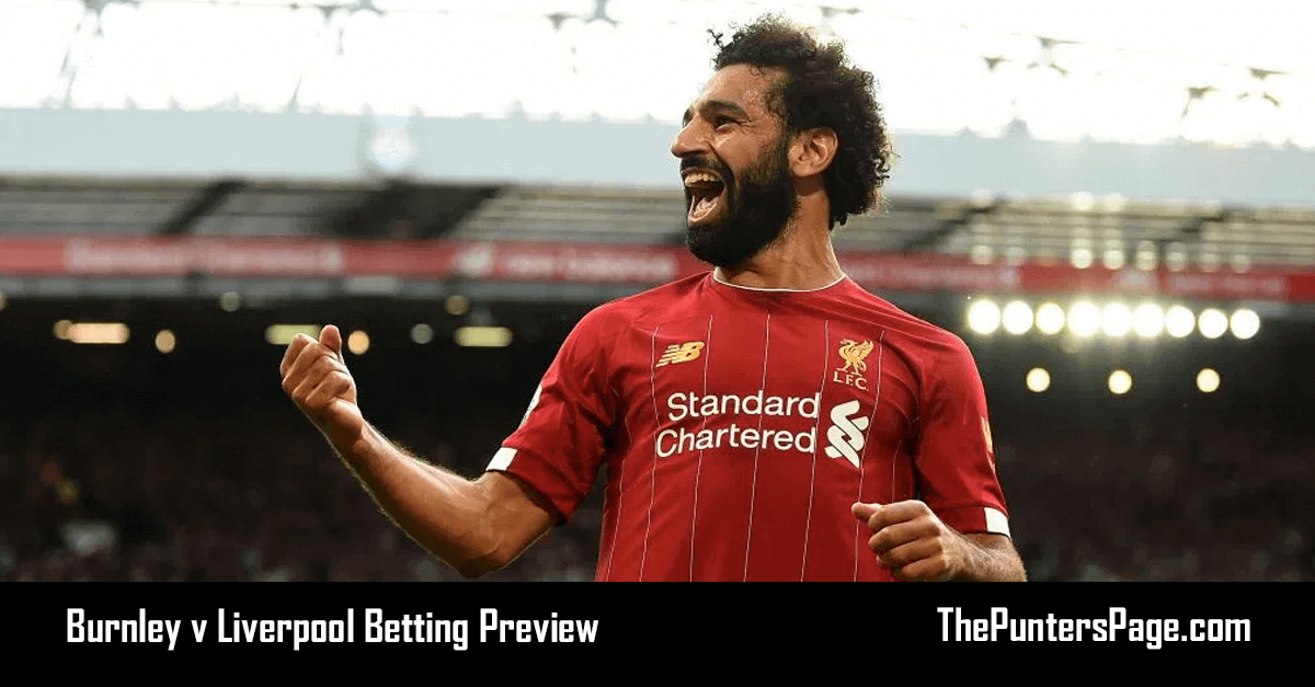 Burnley v Liverpool Betting Preview, Odds & Tips