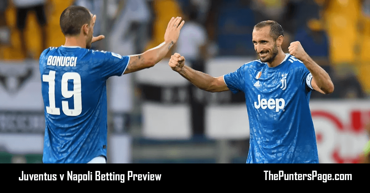 Juventus v Napoli Betting Preview, Odds & Tips