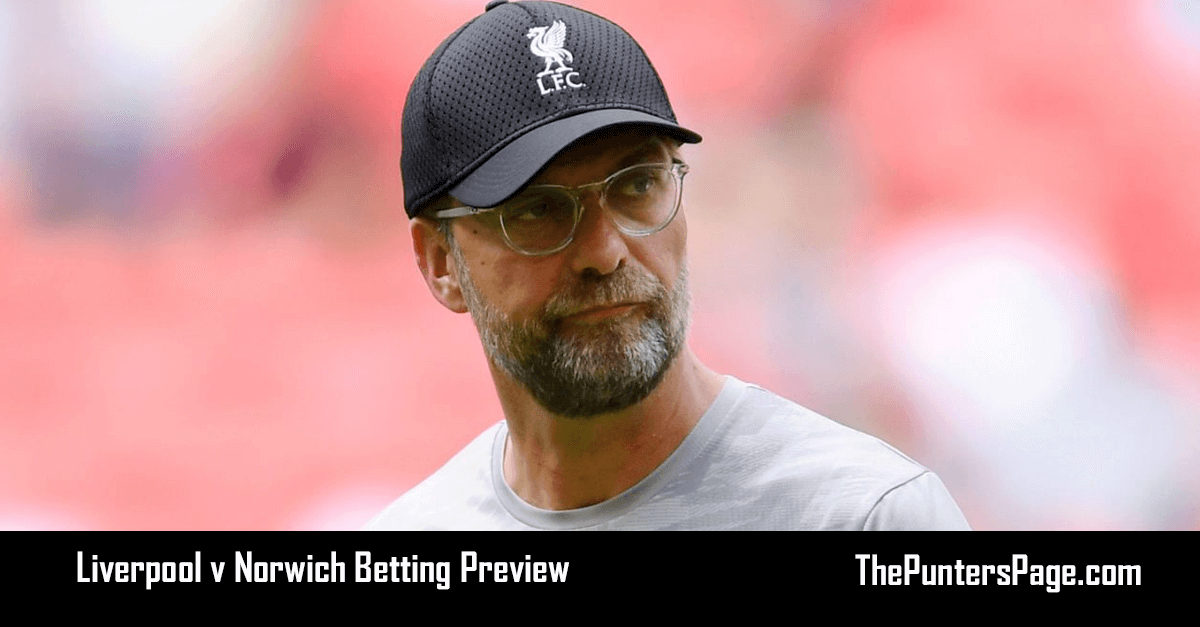Liverpool v Norwich Betting Preview, Odds & Tips