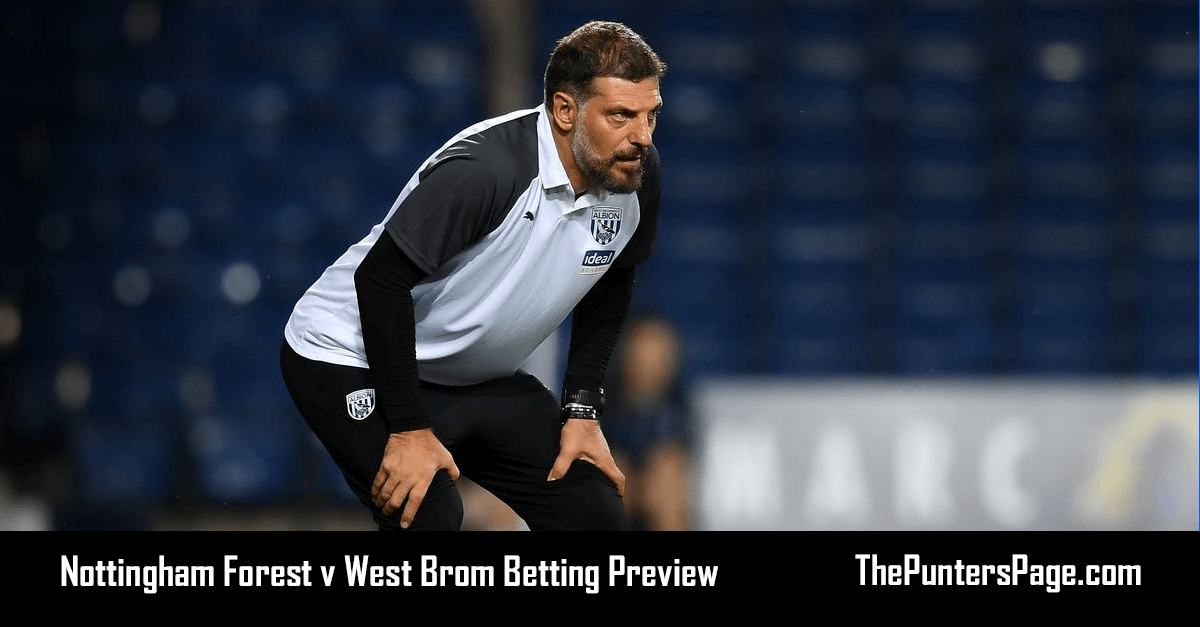 Nottingham Forest v West Brom Betting Preview, Odds & Tips