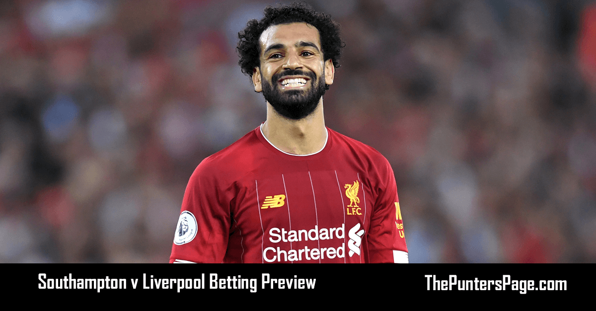 Southampton v Liverpool Betting Preview, Odds & Tips