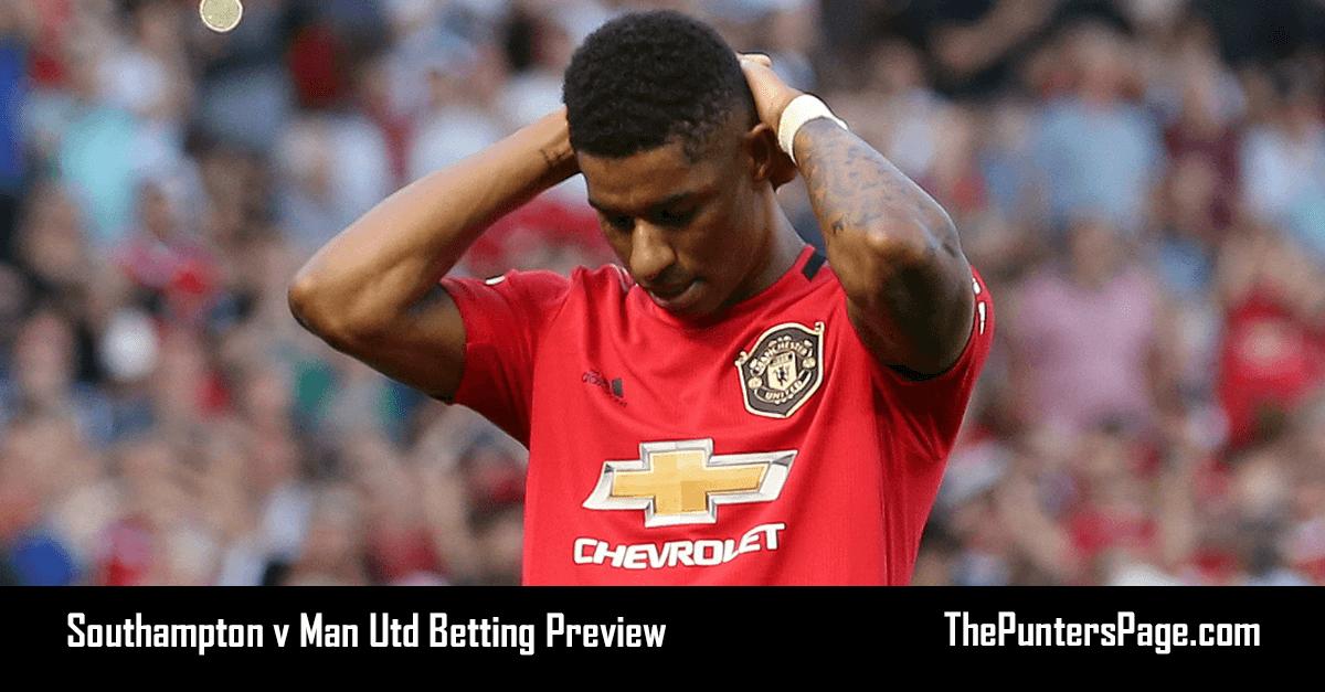 Southampton v Man Utd Betting Preview, Odds & Tips