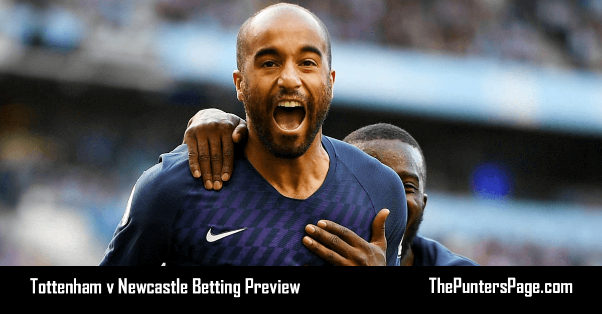 Tottenham v Newcastle Betting Preview, Odds & Tips