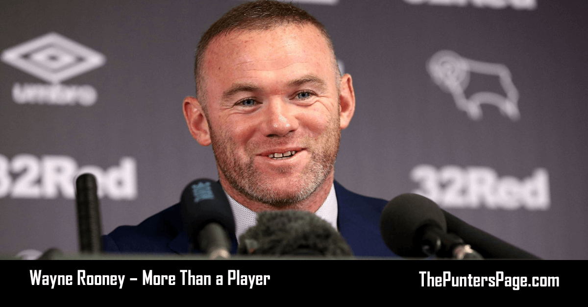 Wayne Rooney – More Than a Player