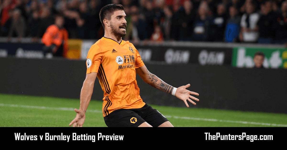 Wolves v Burnley Betting Preview, Odds & Tips