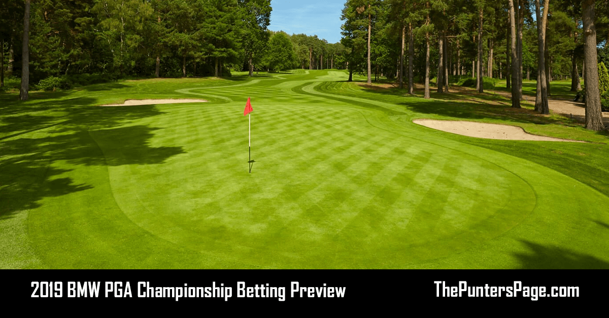 2019 BMW PGA Championship Betting Preview, Odds & Tips