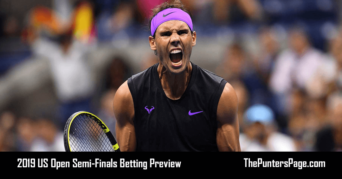 2019 US Open Semi-Finals Betting Preview, Odds & Tips