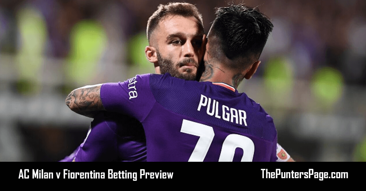 AC Milan v Fiorentina Betting Preview, Odds & Tips