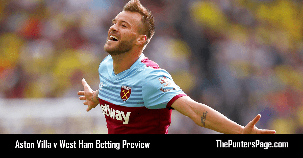 Aston Villa v West Ham Betting Preview, Odds & Tips