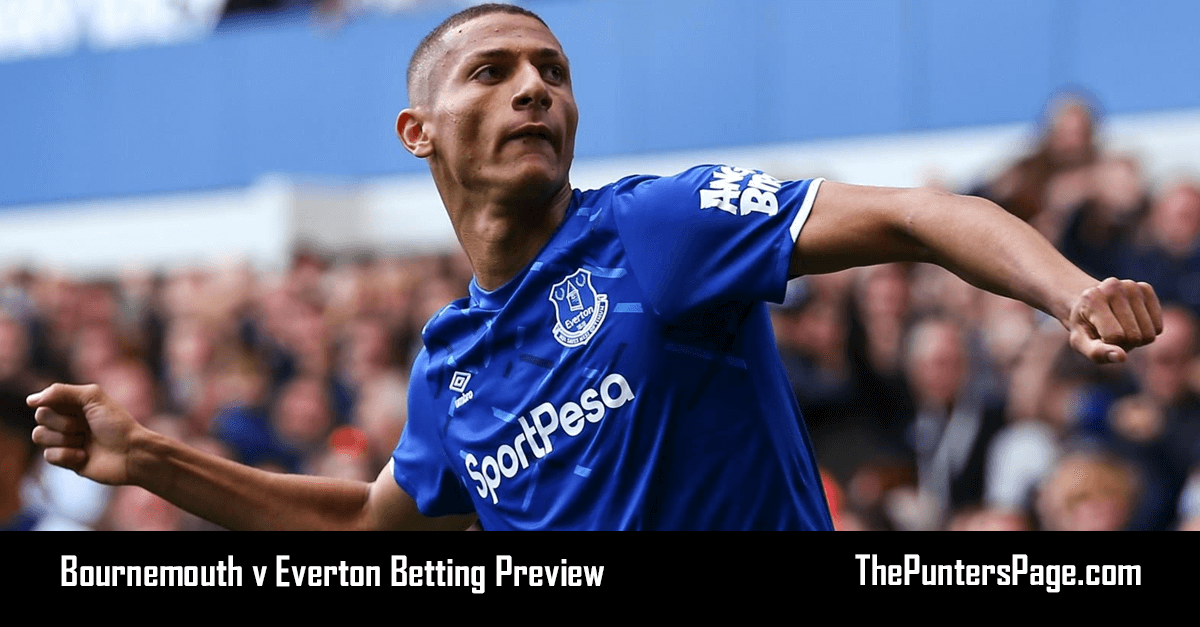 Bournemouth v Everton Betting Preview, Odds & Tips