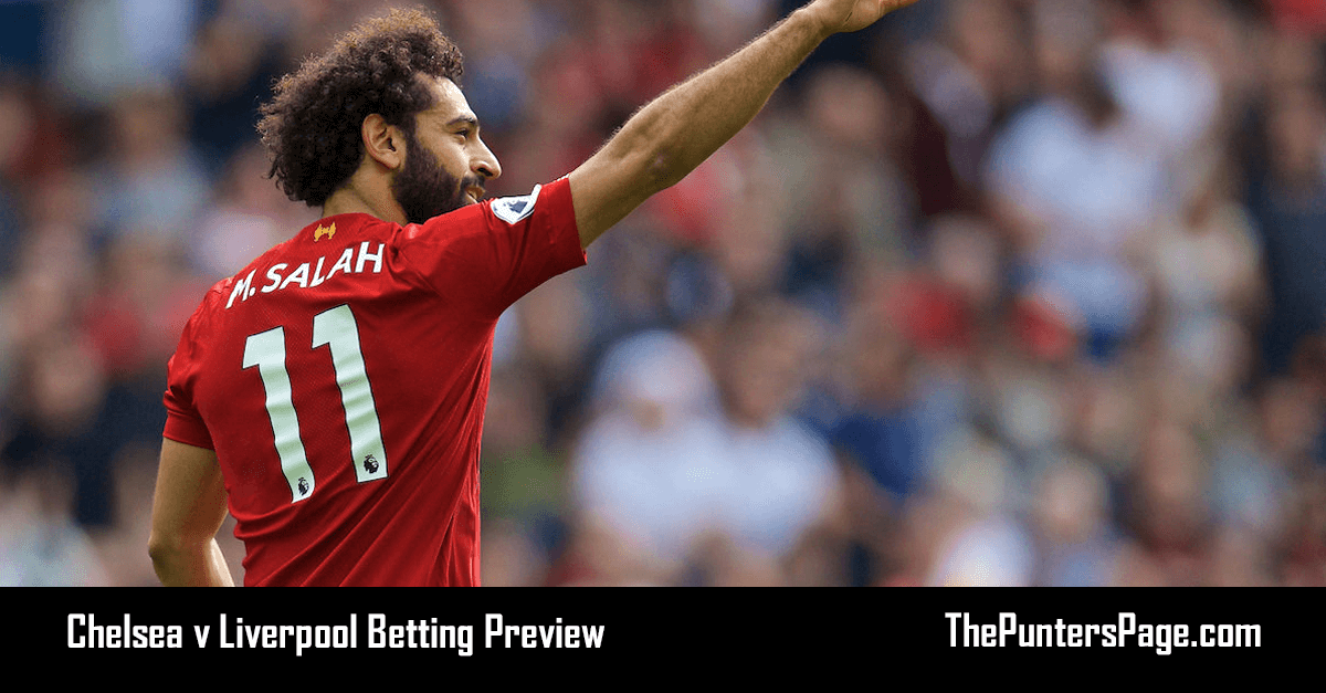 Chelsea v Liverpool Betting Preview, Odds & Tips