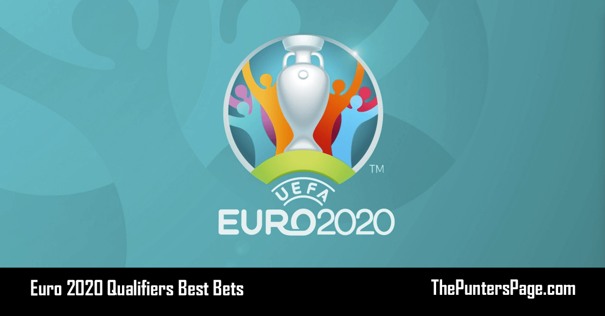 Euro 2020 Qualifiers Best Bets