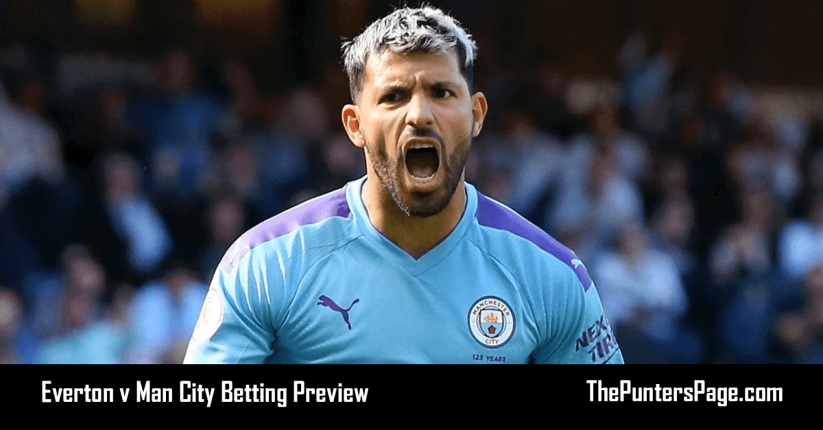 Everton v Man City Betting Preview, Odds & Tips