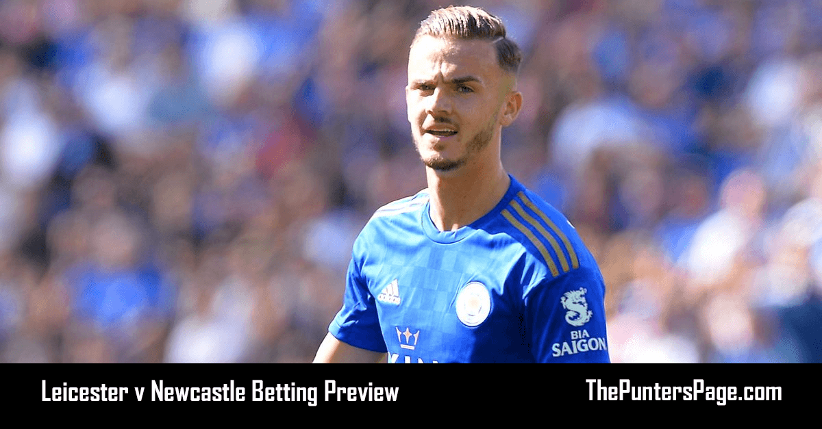 Leicester v Newcastle Betting Preview, Odds & Tips