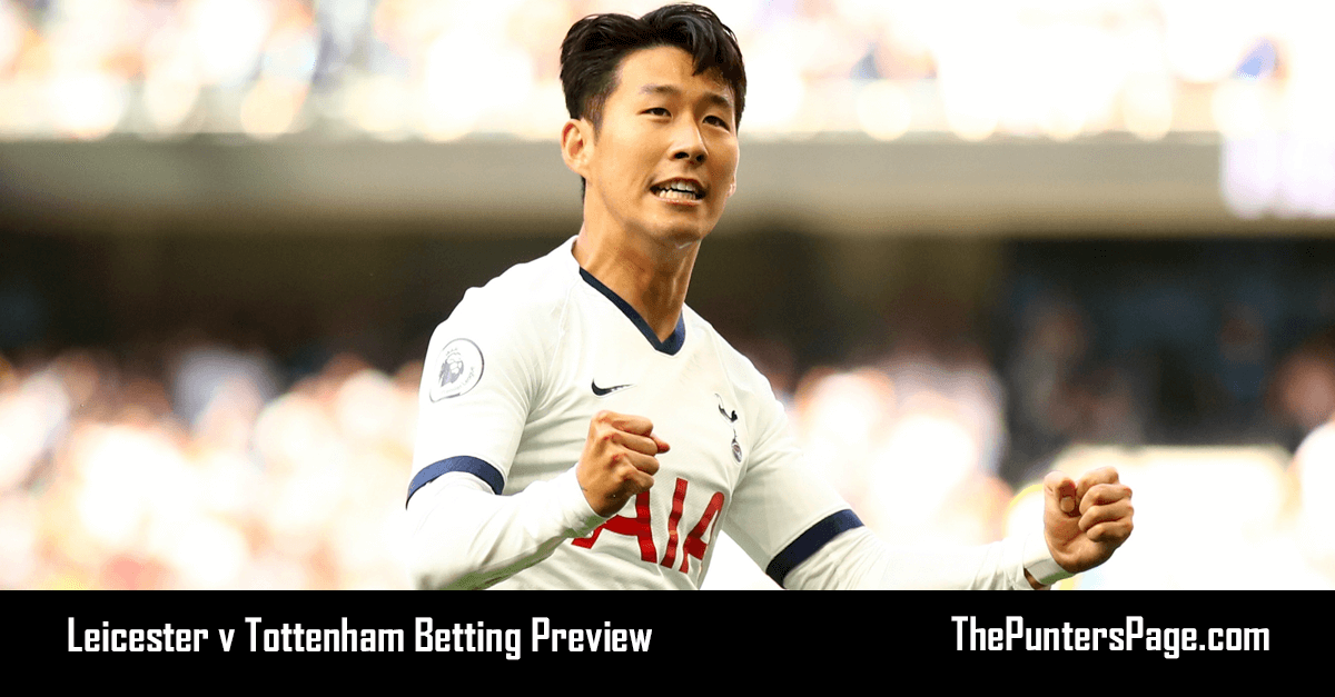 Leicester v Tottenham Betting Preview, Odds & Tips