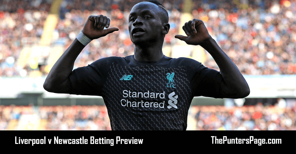 Liverpool v Newcastle Betting Preview, Odds & Tips