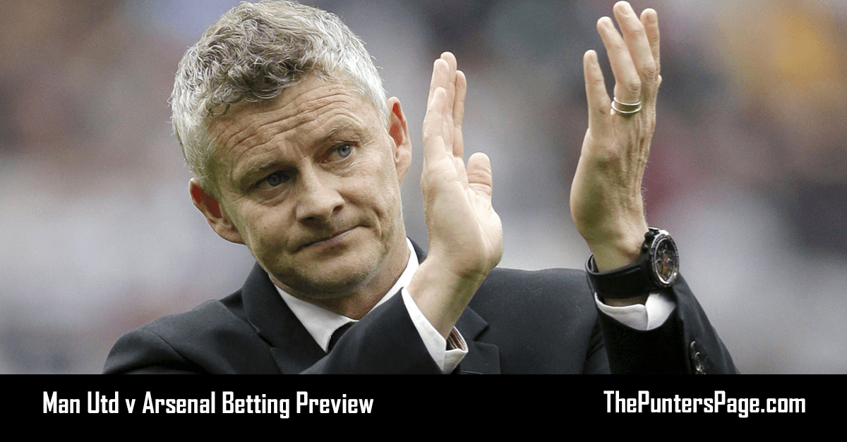 Man Utd v Arsenal Betting Preview, Odds & Tips