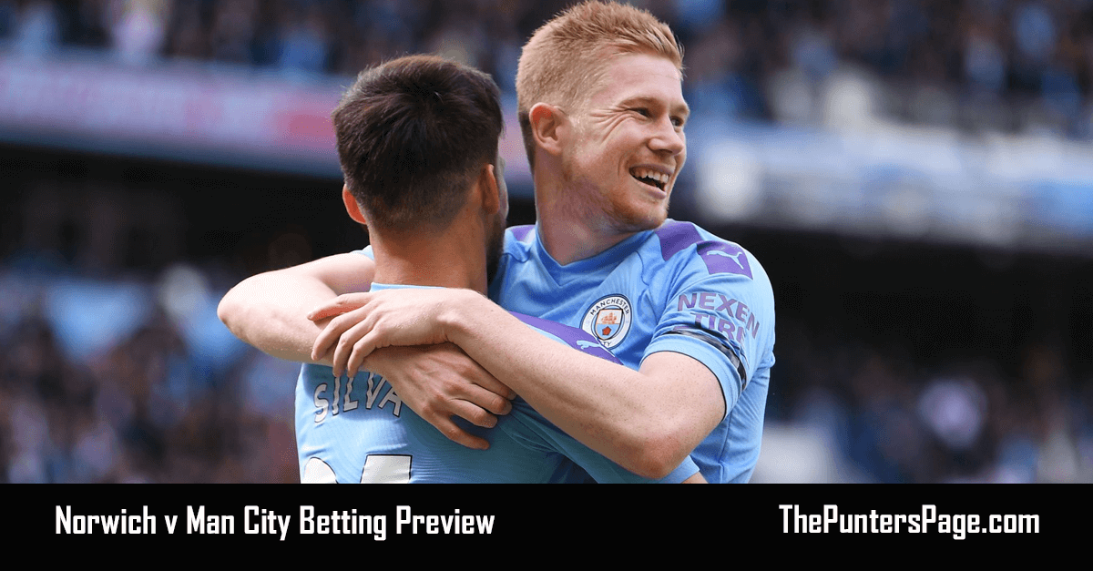 Norwich v Man City Betting Preview, Odds & Tips
