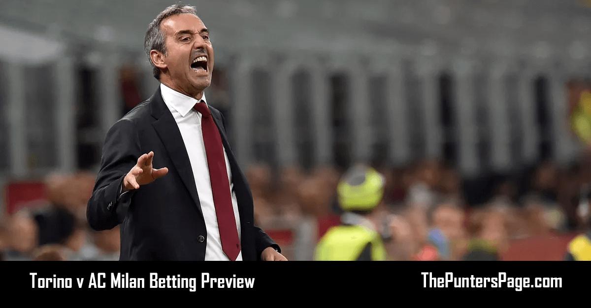 Torino v AC Milan Betting Preview, Odds & Tips