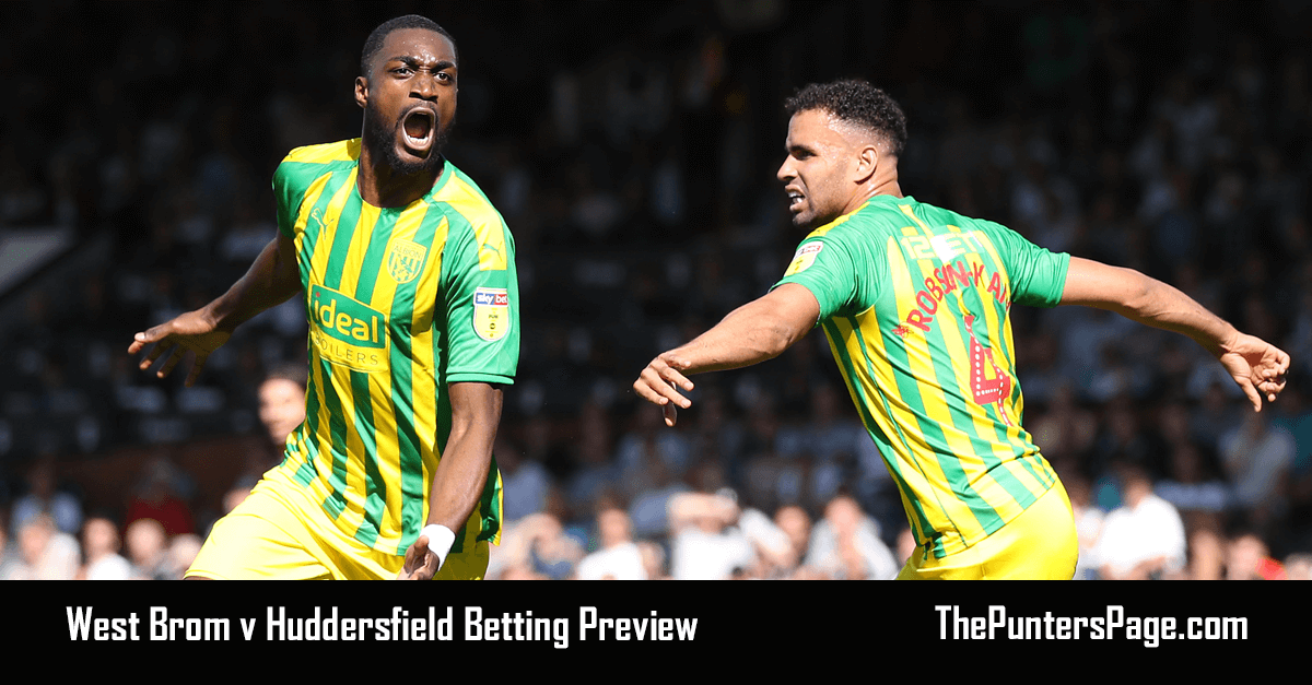 West Brom v Huddersfield Betting Preview, Odds & Tips
