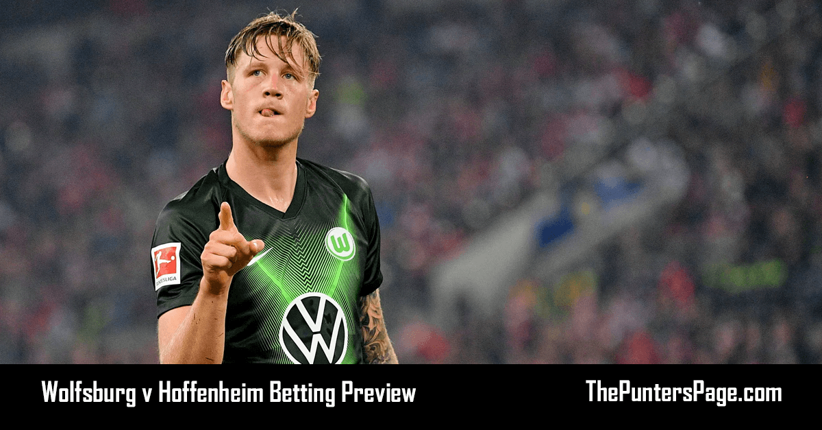Wolfsburg v Hoffenheim Betting Preview, Odds & Tips
