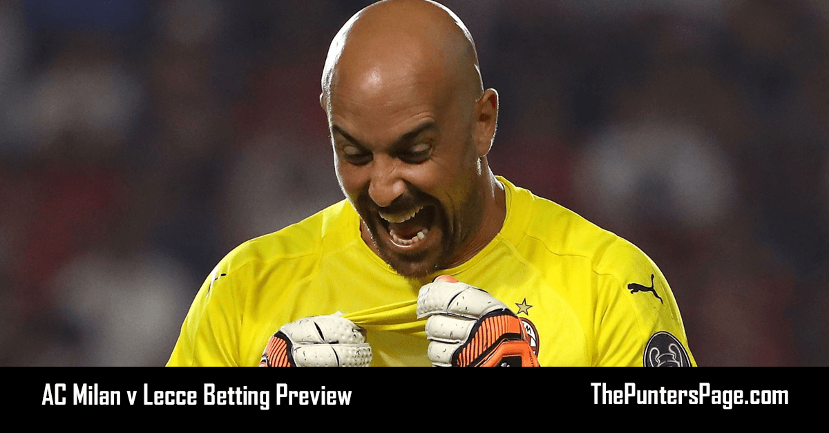 AC Milan v Lecce Betting Preview, Odds & Tips
