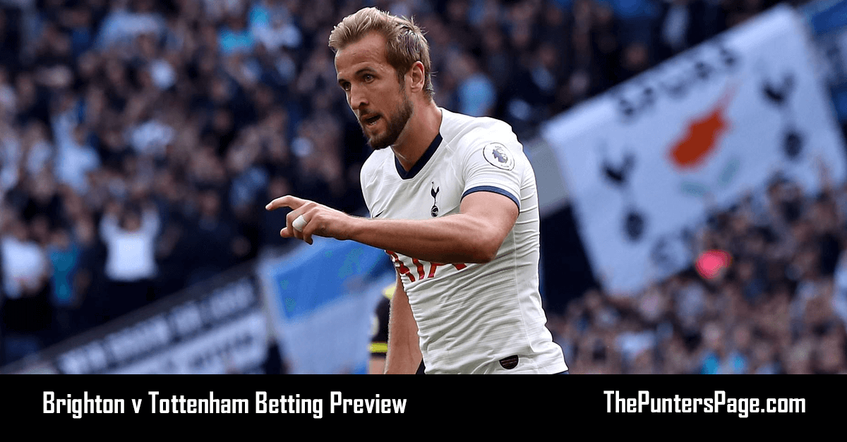 Brighton v Tottenham Betting Preview, Odds & Tips