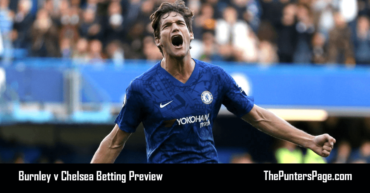 Burnley v Chelsea Betting Preview, Odds & Tips