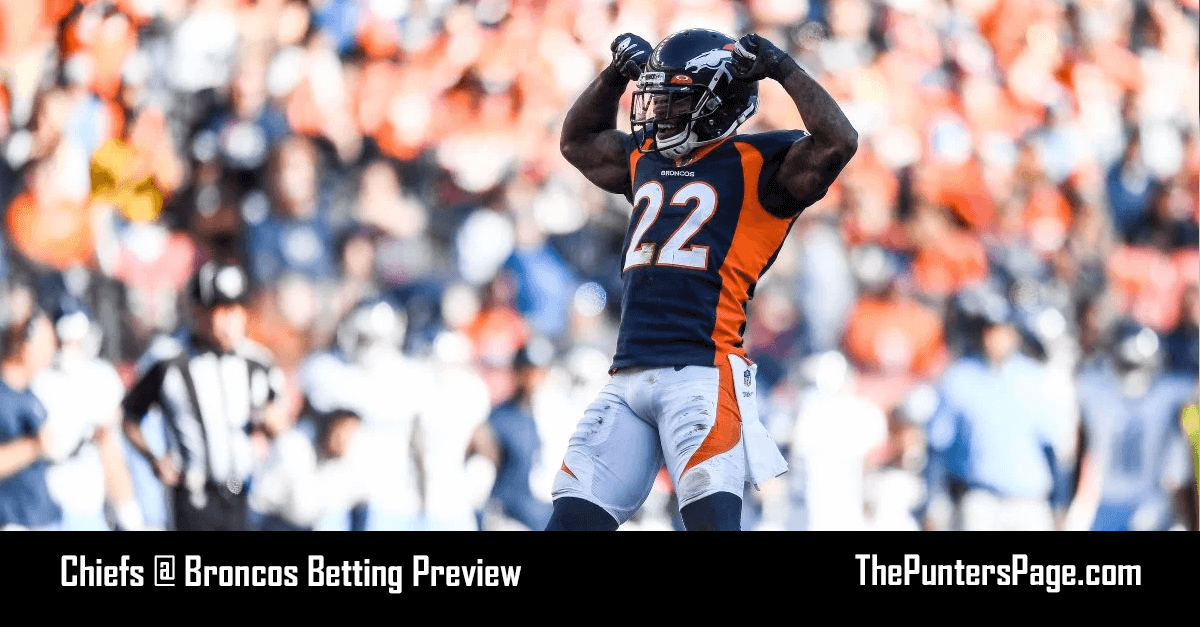 Chiefs @ Broncos Betting Preview, Odds & Tips