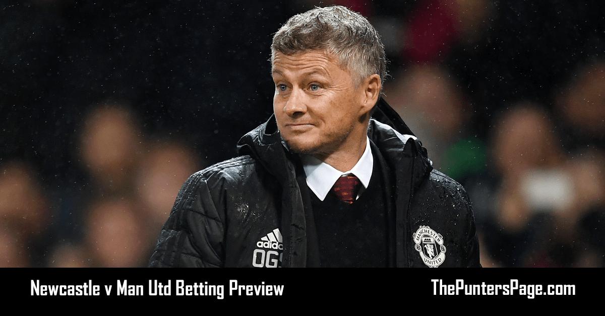 Newcastle v Man Utd Betting Preview, Odds & Tips