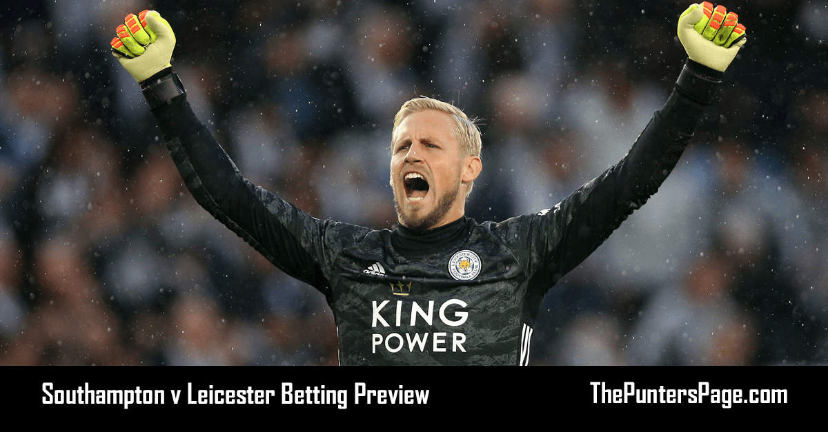 Southampton v Leicester Betting Preview, Odds & Tips