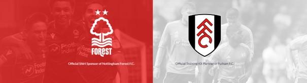 Official sponsor of Nottingham Forrest F.C. and Fulham F.C.